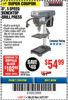 "Harbor Freight Coupon 8"", 5 SPEED BENCH MOUNT DRILL PRESS Lot No. 60238/62390/62520/44506/38119 Valid Thru: 5/27/18 - $54.99"