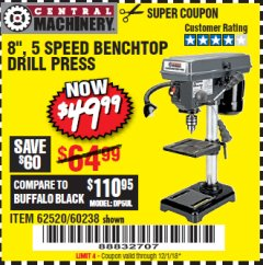 "Harbor Freight Coupon 8"", 5 SPEED BENCH MOUNT DRILL PRESS Lot No. 60238/62390/62520/44506/38119 Expired: 12/1/18 - $49.99"