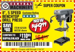 "Harbor Freight Coupon 8"", 5 SPEED BENCH MOUNT DRILL PRESS Lot No. 60238/62390/62520/44506/38119 Expired: 1/16/19 - $49.99"