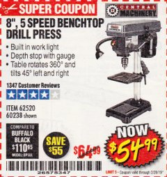 "Harbor Freight Coupon 8"", 5 SPEED BENCH MOUNT DRILL PRESS Lot No. 60238/62390/62520/44506/38119 Expired: 2/28/19 - $54.99"