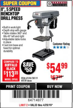 "Harbor Freight Coupon 8"", 5 SPEED BENCH MOUNT DRILL PRESS Lot No. 60238/62390/62520/44506/38119 Valid Thru: 4/28/19 - $54.99"