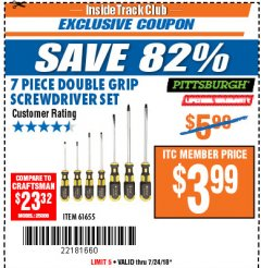 Harbor Freight ITC Coupon 7 PIECE DOUBLE GRIP SCREWDRIVER SET Lot No. 61655 Expired: 7/24/18 - $3.99