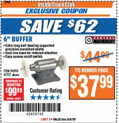 "Harbor Freight ITC Coupon 6"" BUFFER Lot No. 94393/61557 Expired: 9/4/18 - $37.99"