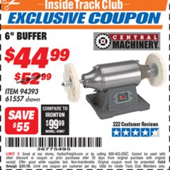 "Harbor Freight ITC Coupon 6"" BUFFER Lot No. 94393/61557 Expired: 3/31/19 - $44.99"