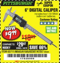 "Harbor Freight Coupon 6"" DIGITAL CALIPER Lot No. 47257/61585/62387/61230/63711 Expired: 10/14/19 - $9.99"