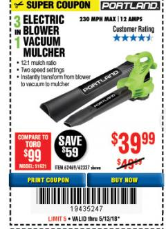 Harbor Freight Coupon 3 IN 1 ELECTRIC BLOWER VACUUM MULCHER Lot No. 62469/62337 Expired: 5/13/18 - $39.99