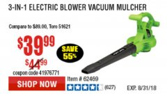 Harbor Freight Coupon 3 IN 1 ELECTRIC BLOWER VACUUM MULCHER Lot No. 62469/62337 Expired: 8/31/18 - $39.99