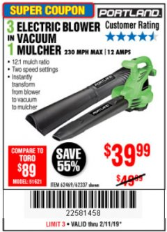 Harbor Freight Coupon 3 IN 1 ELECTRIC BLOWER VACUUM MULCHER Lot No. 62469/62337 Expired: 2/11/19 - $39.99