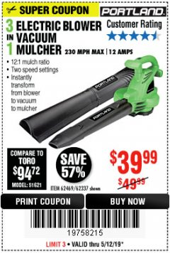 Harbor Freight Coupon 3 IN 1 ELECTRIC BLOWER VACUUM MULCHER Lot No. 62469/62337 Expired: 5/12/19 - $39.99