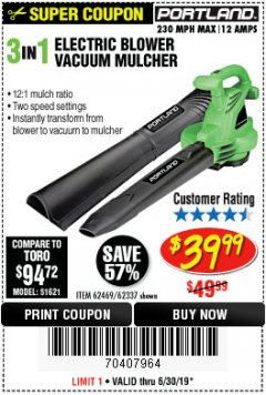Harbor Freight Coupon 3 IN 1 ELECTRIC BLOWER VACUUM MULCHER Lot No. 62469/62337 Expired: 6/30/19 - $39.99