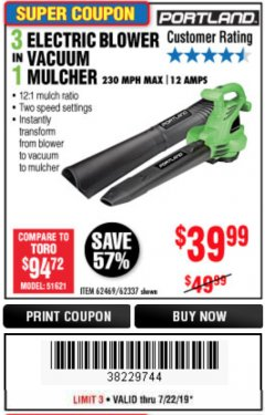 Harbor Freight Coupon 3 IN 1 ELECTRIC BLOWER VACUUM MULCHER Lot No. 62469/62337 Expired: 7/22/19 - $39.99