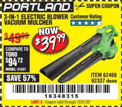 Harbor Freight Coupon 3 IN 1 ELECTRIC BLOWER VACUUM MULCHER Lot No. 62469/62337 Valid Thru: 7/31/20 - $39.99