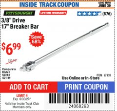 "Harbor Freight ITC Coupon 3/8"" DRIVE 17"" BREAKER BAR Lot No. 67931 Expired: 6/30/20 - $6.99"