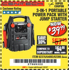 Harbor Freight Coupon 3-IN-1 PORTABLE POWER PACK WITH JUMP STARTER Lot No. 38391/60657/62306/62376/64083 Expired: 11/6/18 - $39.99