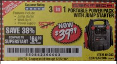 Harbor Freight Coupon 3-IN-1 PORTABLE POWER PACK WITH JUMP STARTER Lot No. 38391/60657/62306/62376/64083 Expired: 12/22/18 - $39.99