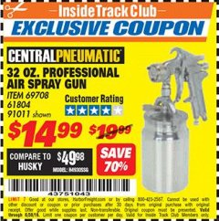 Harbor Freight ITC Coupon 32 OZ. AUTOMOTIVE SIPHON FEED AIR SPRAY GUN Lot No. 69708/91011/61804 Dates Valid: 12/31/69 - 6/30/18 - $14.99