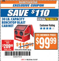 Harbor Freight ITC Coupon 30 LB. CAPACITY ABRASIVE BENCHTOP BLAST CABINET Lot No. 62454/42202 Expired: 12/4/18 - $99.99