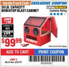 Harbor Freight ITC Coupon 30 LB. CAPACITY ABRASIVE BENCHTOP BLAST CABINET Lot No. 62454/42202 Expired: 3/26/19 - $99.99