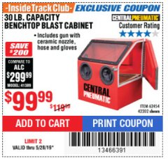 Harbor Freight ITC Coupon 30 LB. CAPACITY ABRASIVE BENCHTOP BLAST CABINET Lot No. 62454/42202 Expired: 5/28/19 - $99.99