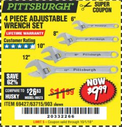 Harbor Freight Coupon 4 PIECE ADJUSTABLE WRENCH SET Lot No. 903/69427/60690 Expired: 10/1/18 - $9.99