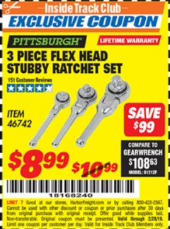 Harbor Freight ITC Coupon 3 PIECE FLEX HEAD STUBBY RATCHETS Lot No. 46742 Valid Thru: 2/28/19 - $8.99