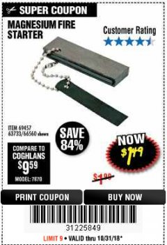 Harbor Freight Coupon MAGNESIUM FIRE STARTER Lot No. 69457/63733/66560 Expired: 10/31/18 - $1.49