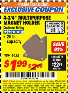"Harbor Freight ITC Coupon 4-3/4"" MULTIPURPOSE MAGNET HOLDER Lot No. 1938 Expired: 8/31/18 - $1.99"
