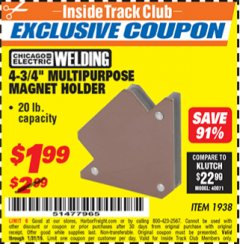 "Harbor Freight ITC Coupon 4-3/4"" MULTIPURPOSE MAGNET HOLDER Lot No. 1938 Expired: 1/31/19 - $1.99"