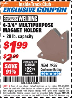 "Harbor Freight ITC Coupon 4-3/4"" MULTIPURPOSE MAGNET HOLDER Lot No. 1938 Dates Valid: 12/31/69 - 10/31/18 - $1.99"