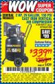 Harbor Freight Coupon 2 HP, 29 GALLON 150 PSI CAST IRON VERTICAL AIR COMPRESSOR Lot No. 62765/68127/69865/61489 Valid Thru: 5/17/17 - $339.99