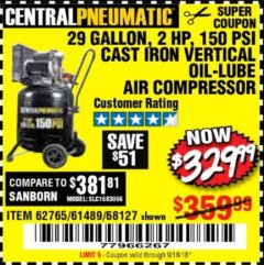 Harbor Freight Coupon 2 HP, 29 GALLON 150 PSI CAST IRON VERTICAL AIR COMPRESSOR Lot No. 62765/68127/69865/61489 Expired: 9/18/18 - $329.99