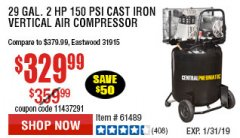 Harbor Freight Coupon 2 HP, 29 GALLON 150 PSI CAST IRON VERTICAL AIR COMPRESSOR Lot No. 62765/68127/69865/61489 Expired: 1/31/19 - $329.99