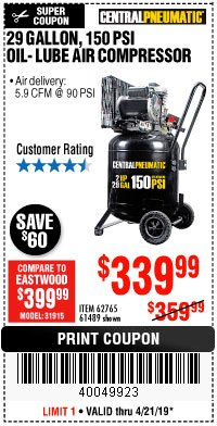 Harbor Freight Coupon 2 HP, 29 GALLON 150 PSI CAST IRON VERTICAL AIR COMPRESSOR Lot No. 62765/68127/69865/61489 Expired: 4/21/19 - $339.99
