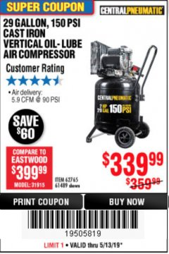 Harbor Freight Coupon 2 HP, 29 GALLON 150 PSI CAST IRON VERTICAL AIR COMPRESSOR Lot No. 62765/68127/69865/61489 Expired: 5/13/19 - $339.99