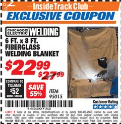 Harbor Freight ITC Coupon 6 FT. x 8 FT. FIBERGLASS WELDING BLANKET Lot No. 95015 Dates Valid: 12/31/69 - 10/31/18 - $22.99