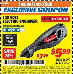 Harbor Freight ITC Coupon 120 VOLT ELECTRIC ENGRAVER Lot No. 46099/63174 Valid Thru: 8/31/19 - $5.99