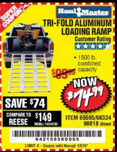 Harbor Freight Coupon SUPER-WIDE TRI-FOLD ALUMINUM LOADING RAMP Lot No. 90018/69595/60334 Expired: 1/5/19 - $74.99