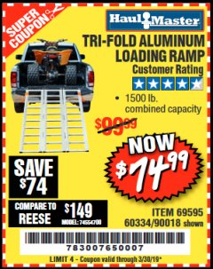 Harbor Freight Coupon SUPER-WIDE TRI-FOLD ALUMINUM LOADING RAMP Lot No. 90018/69595/60334 Expired: 3/30/19 - $74.99