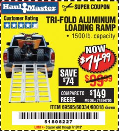 Harbor Freight Coupon SUPER-WIDE TRI-FOLD ALUMINUM LOADING RAMP Lot No. 90018/69595/60334 Valid Thru: 7/19/19 - $74.99