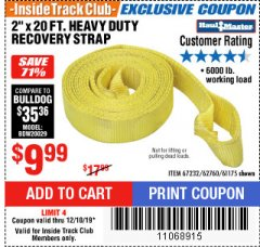 "Harbor Freight ITC Coupon 2"" X 20 FT. HEAVY DUTY RECOVERY STRAP Lot No. 67232/61175/62760 Valid Thru: 12/18/19 - $9.99"