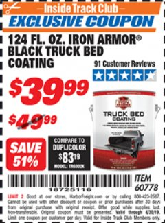 Harbor Freight ITC Coupon 1 GALLON IRON ARMOR BLACK TRUCK BED COATING Lot No. 60778 Expired: 4/30/19 - $39.99