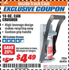Harbor Freight ITC Coupon 16 OZ. CAN CRUSHER Lot No. 46406 Expired: 10/31/19 - $4.49