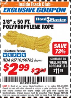 "Harbor Freight ITC Coupon 3/8"" x 50 FT. POLYPROPYLENE ROPE Lot No. 90762 Expired: 12/31/18 - $2.99"
