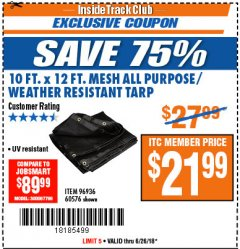 Harbor Freight ITC Coupon 10 FT. x 12 FT. MESH ALL PURPOSE WEATHER RESISTANT TARP Lot No. 60576/96936 Expired: 6/26/18 - $21.99