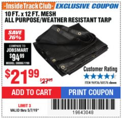 Harbor Freight ITC Coupon 10 FT. x 12 FT. MESH ALL PURPOSE WEATHER RESISTANT TARP Lot No. 60576/96936 Expired: 5/7/19 - $21.99