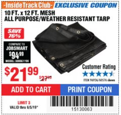 Harbor Freight ITC Coupon 10 FT. x 12 FT. MESH ALL PURPOSE WEATHER RESISTANT TARP Lot No. 60576/96936 Expired: 6/5/19 - $21.99