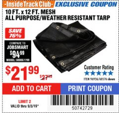 Harbor Freight ITC Coupon 10 FT. x 12 FT. MESH ALL PURPOSE WEATHER RESISTANT TARP Lot No. 60576/96936 Expired: 9/3/19 - $21.99