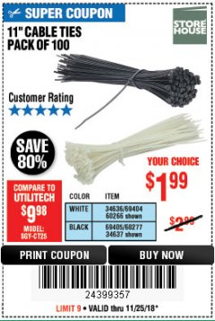 "Harbor Freight Coupon 11"" CABLE TIES PACK OF 100 Lot No. 34636/69404/60266/34637/69405/60277 Valid Thru: 11/25/18 - $1.99"