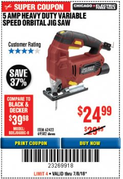 Harbor Freight Coupon HEAVY DUTY TOOL-FREE VARIABLE SPEED ORBITAL JIG SAW Lot No. 62422/69582 Expired: 7/18/18 - $24.99