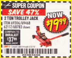 Harbor Freight Coupon 2 TON TROLLEY JACK Lot No. 68783/69306/69468/62117 EXPIRES: 6/30/18 - $19.99